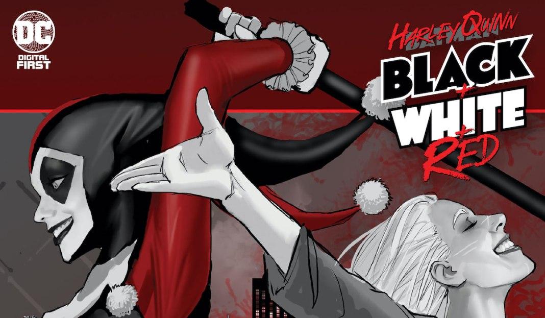 Harley Quinn: Black + White + Red