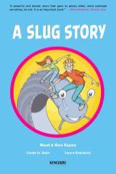 A Slug Story