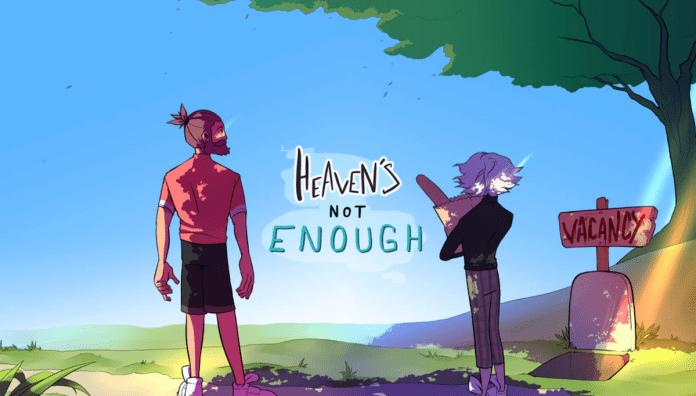 heaven's not enough