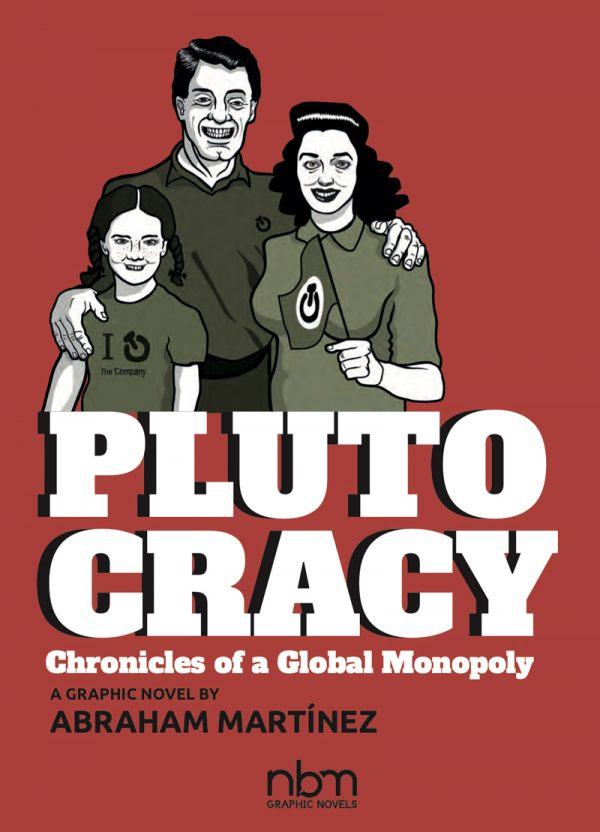 Plutocracy: Chronicles of a Global Monopoly