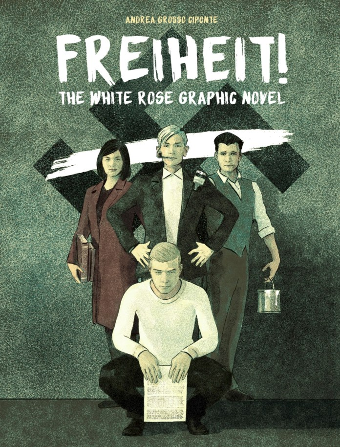 Freiheit! The White Rose Graphic Novel Cover