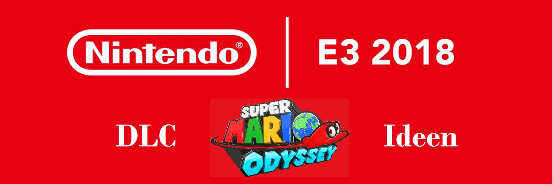 Nintendo E3 #02: Super Mario Odyssey DLC + EA Review 1