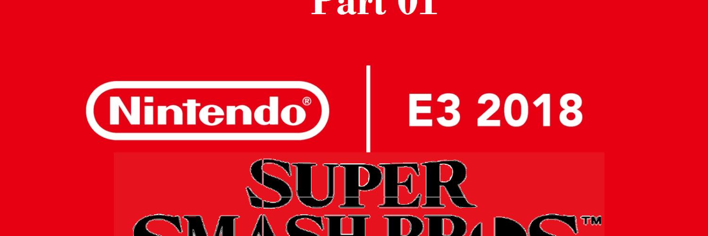 Nintendo E3 #01: Super Smash Bros. Switch 1