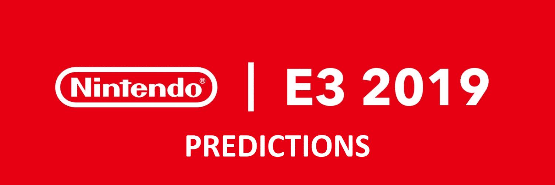 Nintendo E3 Predictions 1