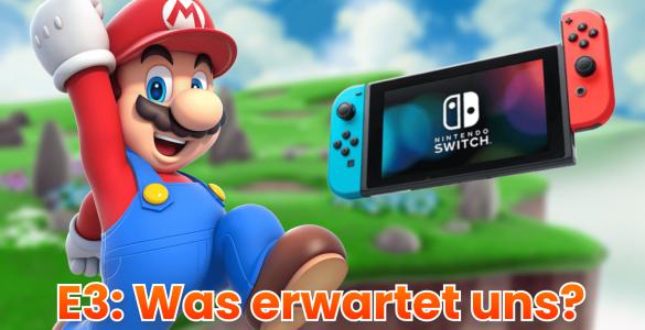 Was wird Nintendo zur E3 2021 liefern, wie hoch dürfen die Erwartungen sein? 4