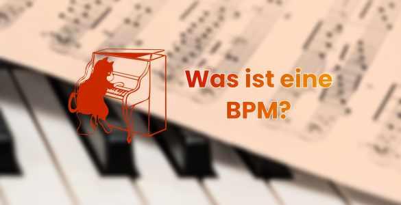 Was ist eine BPM in Musik? - Bedeutung, Erklärung 1