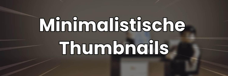 minimalistische thumbnails youtube thumbnails