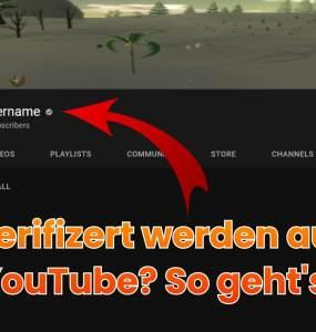 Verifiziert werden auf YouTube - So geht's 9