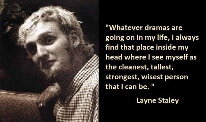 4 layne staley quotes alice in chains in 2019 layne