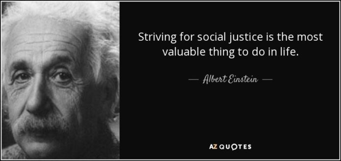 albert einstein quote striving for social justice is the