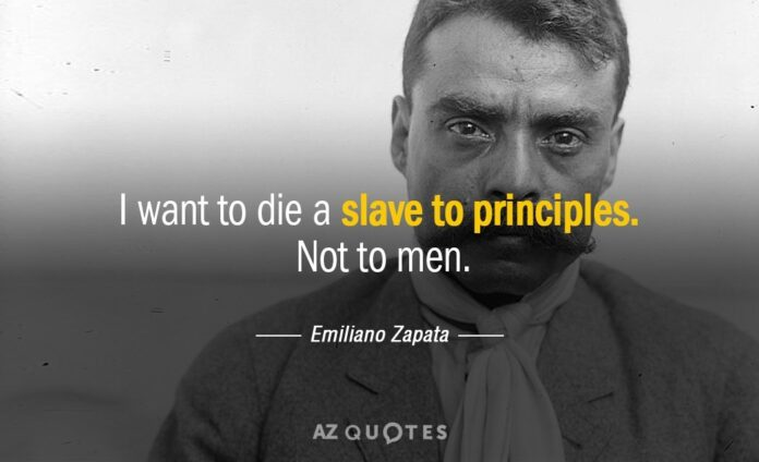 emiliano zapata quote i want to die a slave to principles