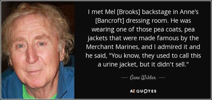 gene wilder quote i met mel brooks backstage in annes