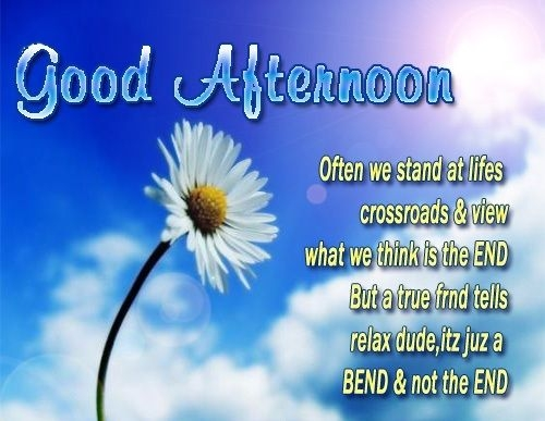 good afternoon quote afternoon greetings good afternoon