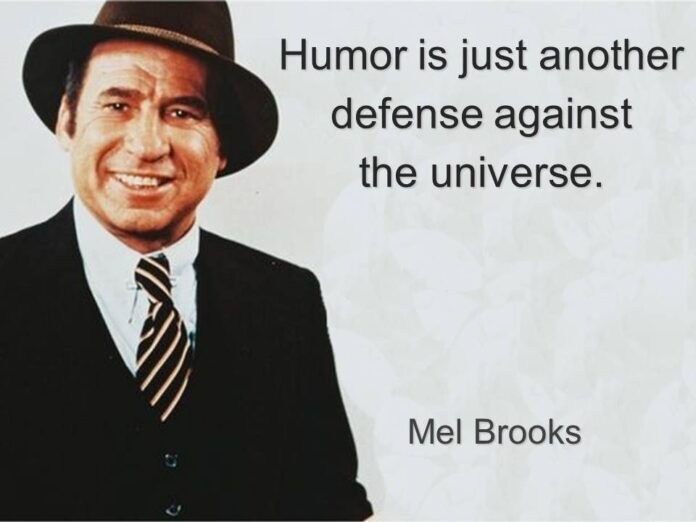 humor is just another defense against the universe
