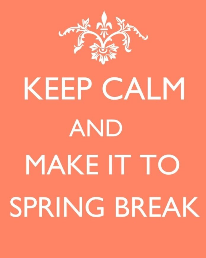 keep calm and make it to spring break quotes sayings