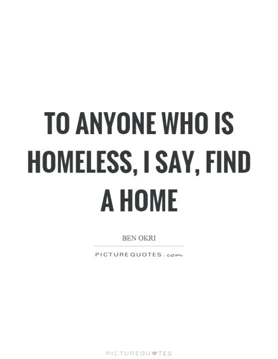 quotes about helping the homeless rajamahendrapratap