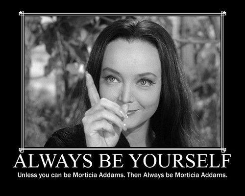 if not be morticia addams ha ha ha carolyn jones funny