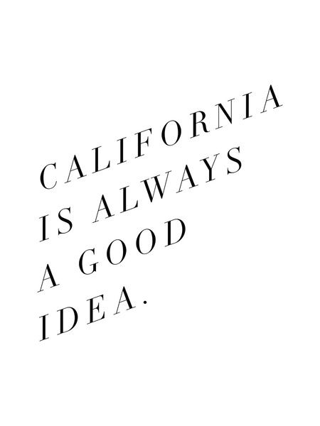 california words california love quotes