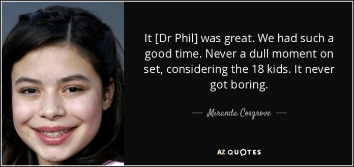 miranda cosgrove quote it dr phil was great we had such