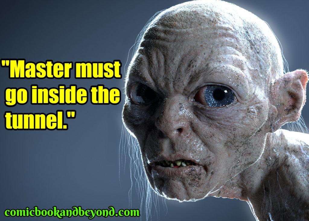 100 smeagol quotes from lord of the rings that will really