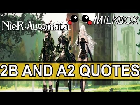 nier automata all 2b and a2 quotes part 4 youtube