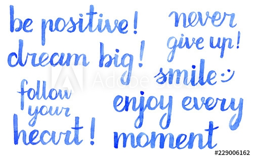 watercolor hand lettering quotes in blue color isolated on