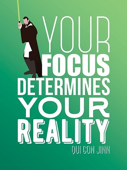 your focus determines your reality qui gon jinn poster yodebs