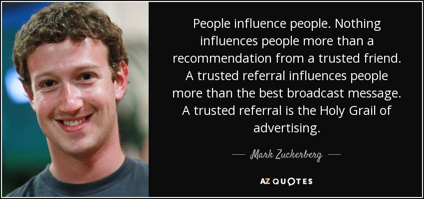 mark zuckerberg quote people influence people nothing