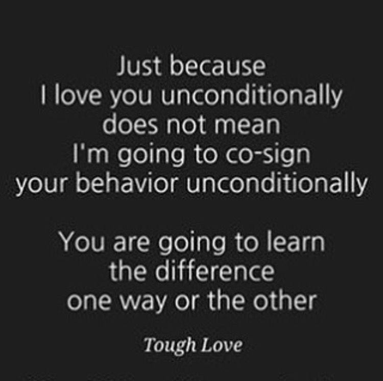 parenting teenagers is really hard tough love quotes