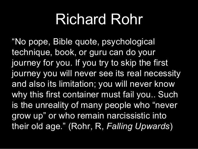 richard rohr richard rohr quotes serious quotes