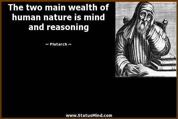 the two main wealth of human nature is mind and