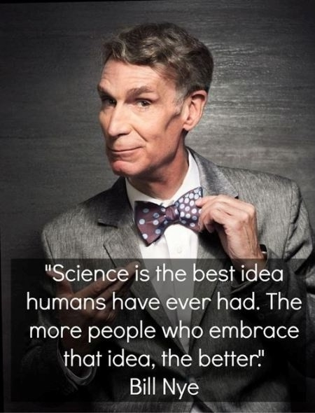 bill nye on science quote quote number 595184 picture quotes