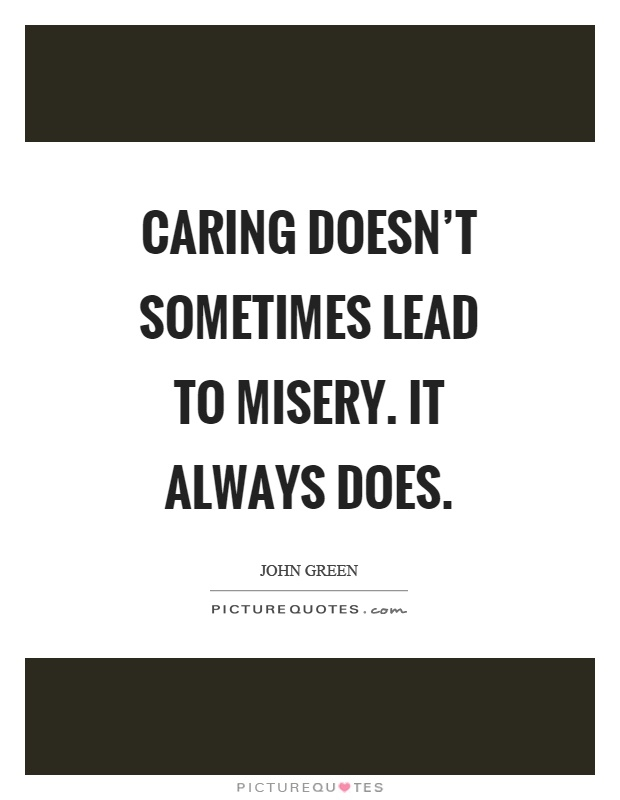 misery quotes misery sayings misery picture quotes page 3