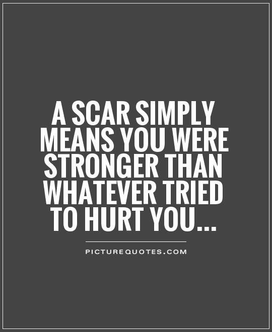 scar quotes scar sayings scar picture quotes