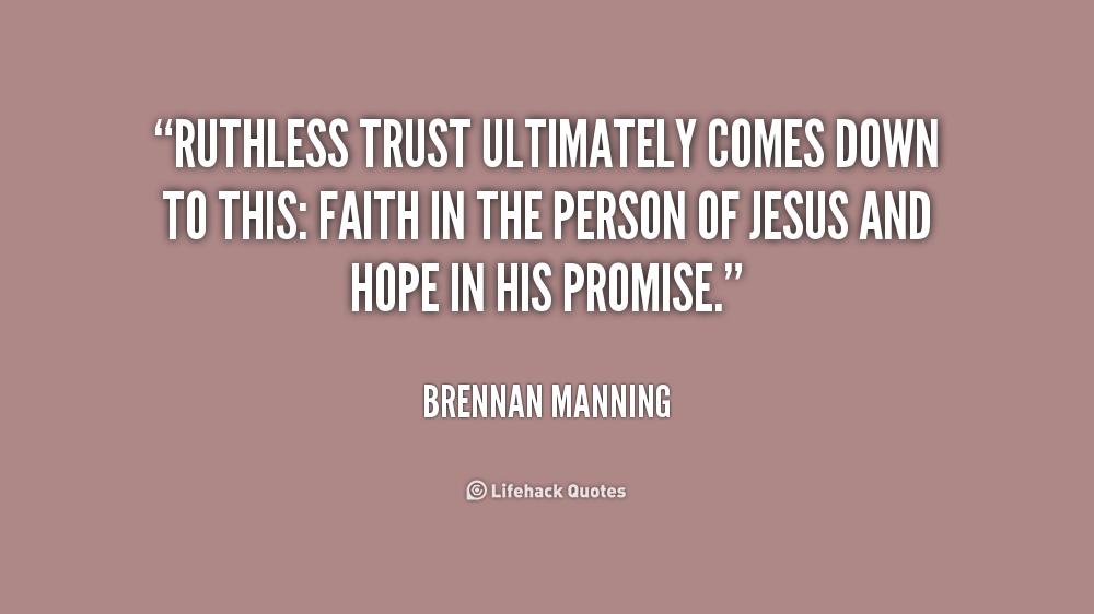 brennan manning quotes quotesgram
