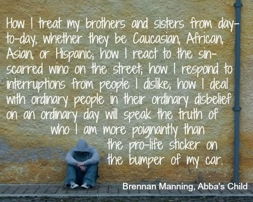 heres a portion of abbas child brennan manning that