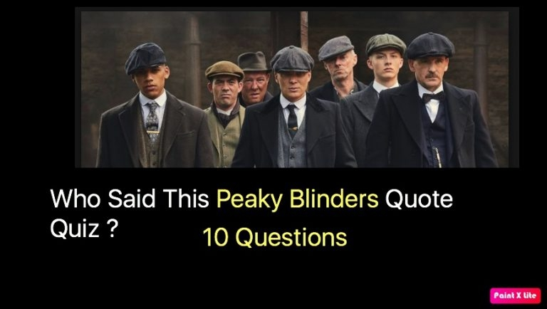 who said this peaky blinders quote quiz quiz for fans