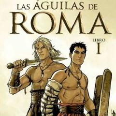 Comiclásicos: Las Águilas de Roma