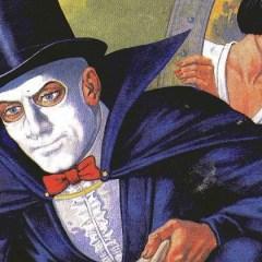 Fantomas: la evolución de La Amenaza Elegante