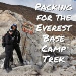 Packing for Everest Base Camp Trek – the things that you haven't thought of!