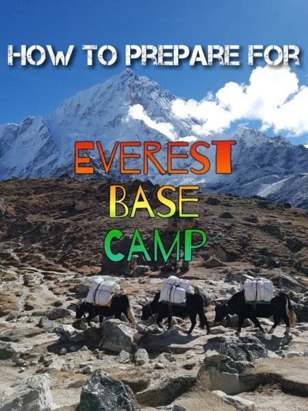 Prepare for Everest Base Camp