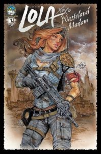 LOLA XOXO WASTELAND MADAM #1  cover  A