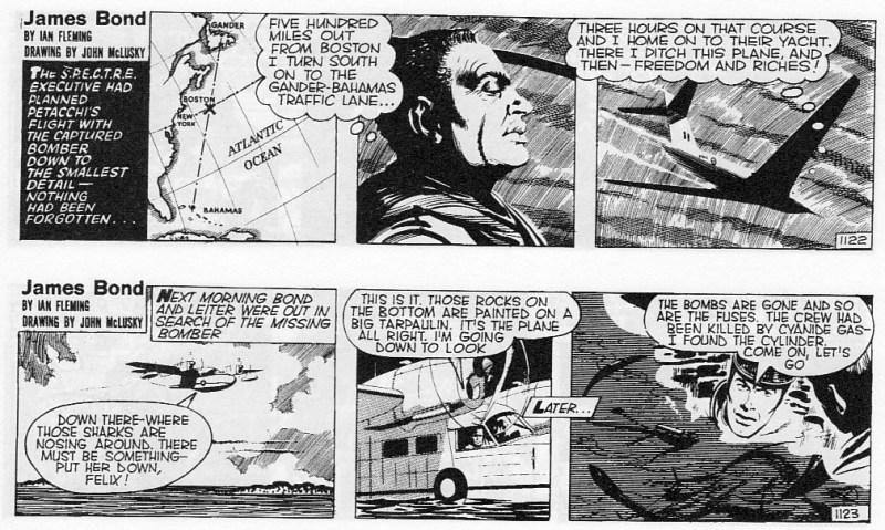 La suite dans les autres journaux... où nous retrouvons directement Bond avec Leiter à chercher l'épave du bombardier.