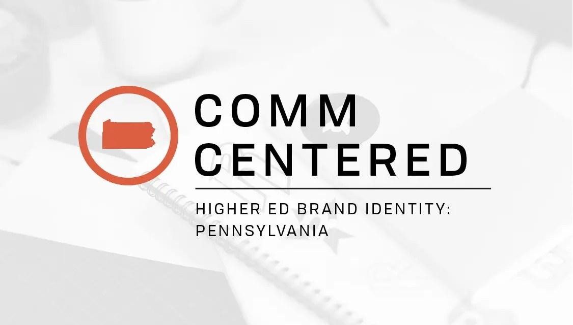 Higher Ed Brand Identity: Pennsylvania