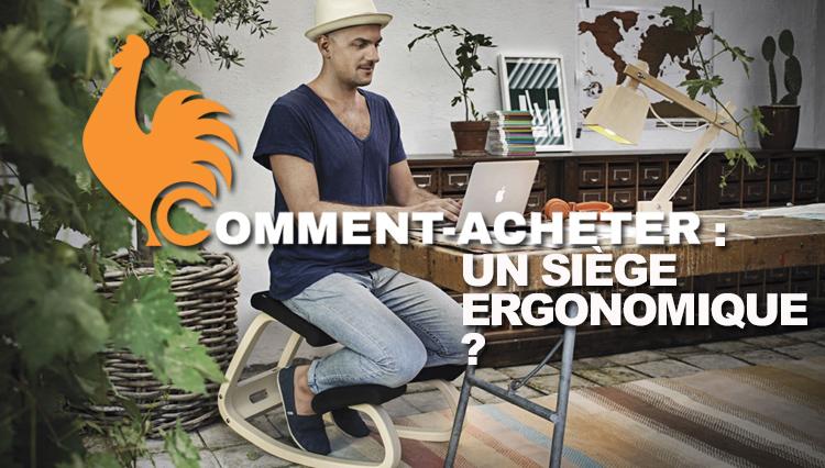 Siège ergonomique – Guide d'achat pour choisir la meilleure