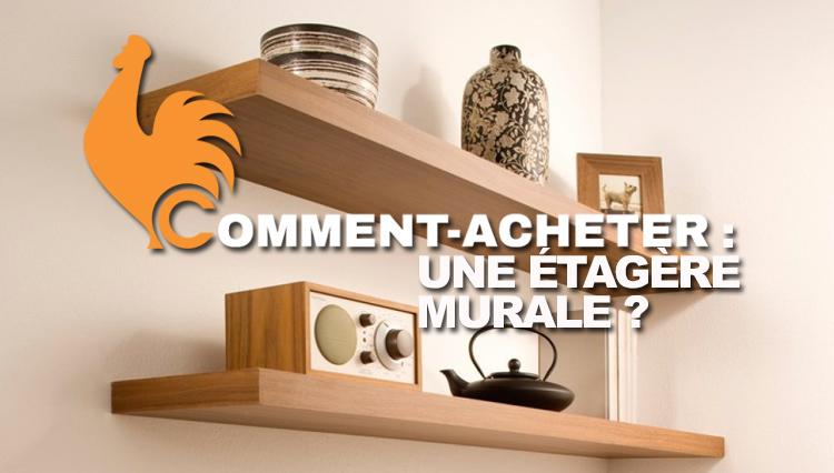 comment-acheter-etagere-murale