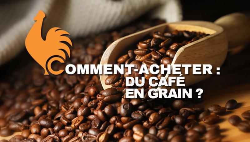 comment-acheter-cafe-en-grain