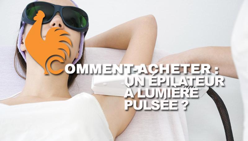 comment-acheter-epilateur-lumiere-pulsee