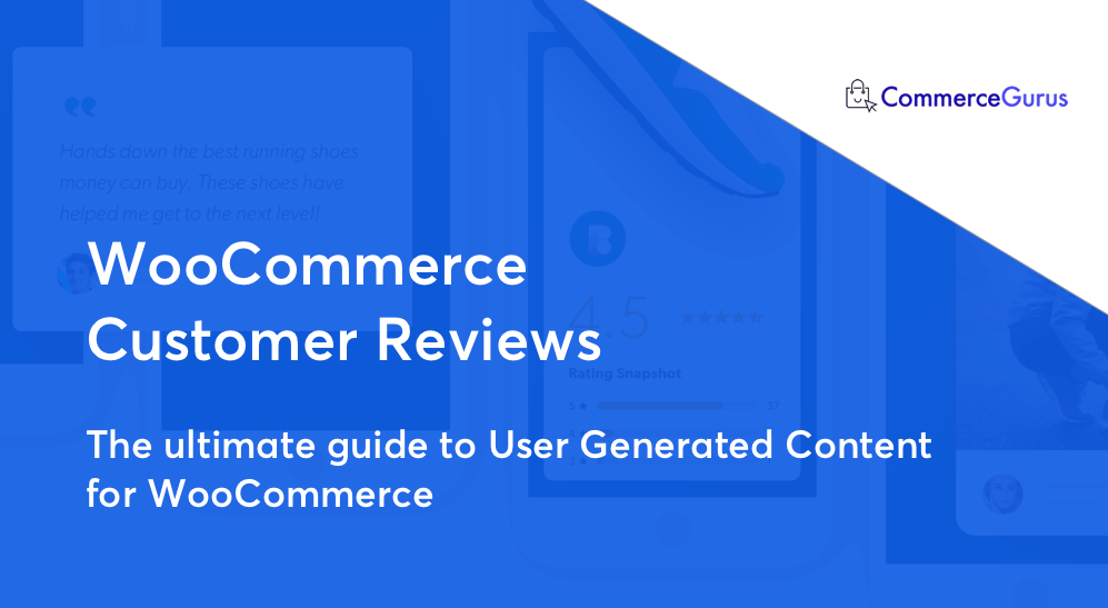 The Best WooCommerce Reviews Plugins in 2019 - CommerceGurus