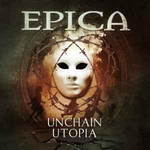 epica_unchain_utopia